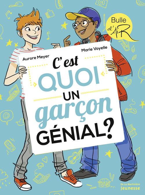 C'EST QUOI UN GARCON GENIAL ?