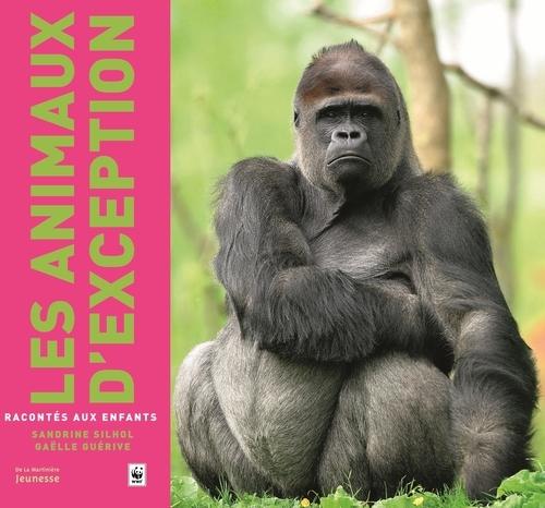 ANIMAUX D'EXCEPTION RACONTES AUX ENFANTS (LES)