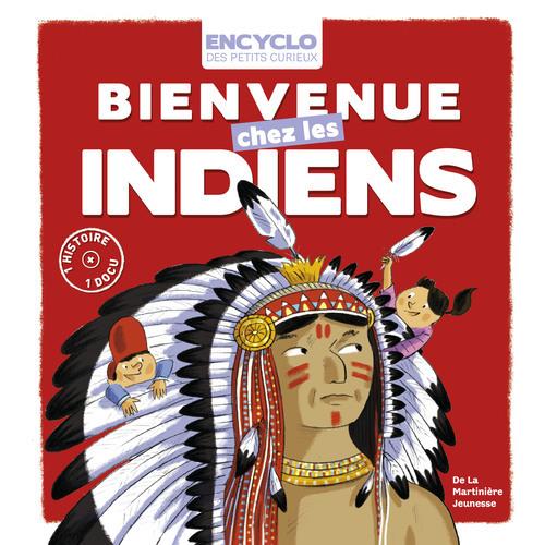 BIENVENUE CHEZ LES INDIENS