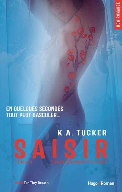 SAISIR - TOME 3 (FOUR SECONDS TO LOSE)