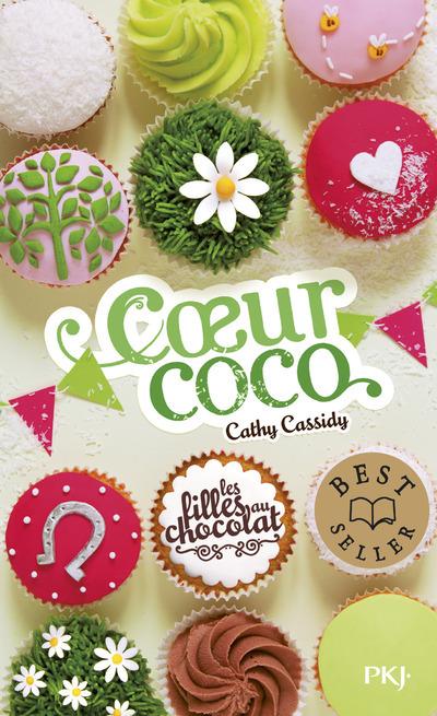 LES FILLES AU CHOCOLAT - TOME 4 COEUR COCO