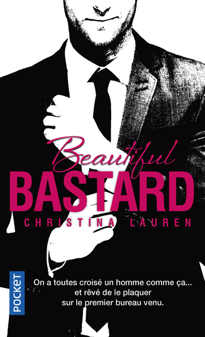 BEAUTIFUL BASTARD -FRANCAIS-