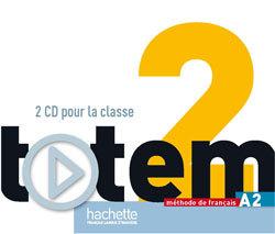 TOTEM 2 : CD AUDIO POUR LA CLASSE