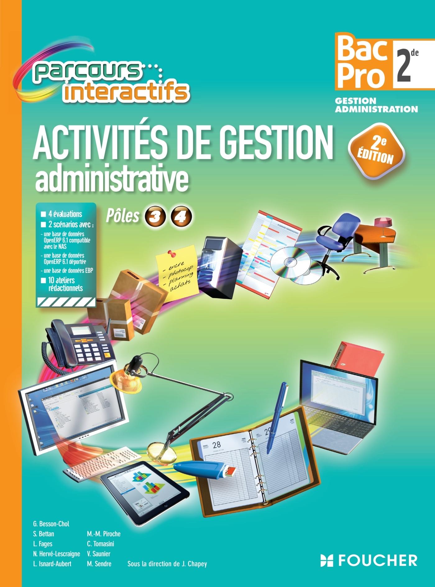 PARCOURS INTERACTIFS ACTIVITE DE GESTION ADMINISTRATIVE 2DE BAC PRO