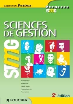 SYSTEMES SCIENCES DE GESTION 1RE BAC STMG 2E EDITION