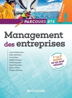 PARCOURS MANAGEMENT DES ENTREPRISES BTS 1RE ET 2E ANNEES