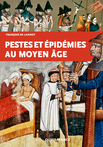 PESTES ET EPIDEMIES AU MOYEN AGE
