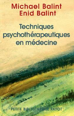 TECHNIQUE PSYCHOTHERAPEUTIQUE EN MEDECINE