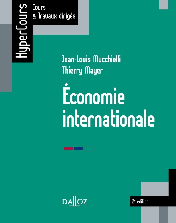 ECONOMIE INTERNATIONALE - 2E ED.