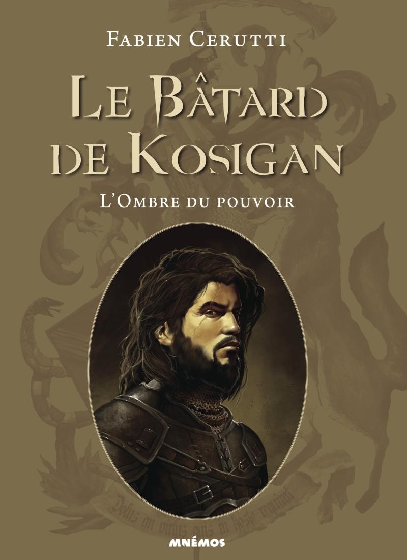 BATARD DE KOSIGAN (LE) - L'OMBRE DU POUVOIR