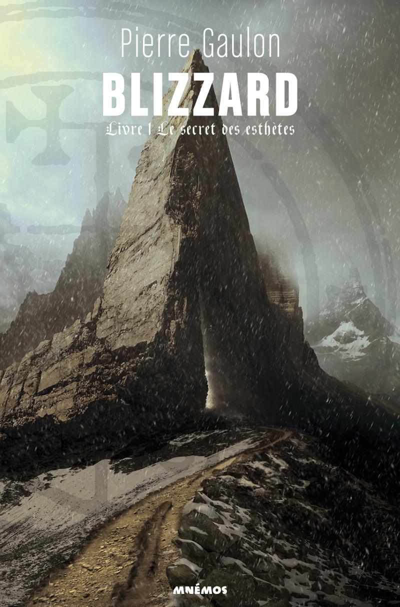 BLIZZARD, LIVRE 1 : LE SECRET DES ESTHETES