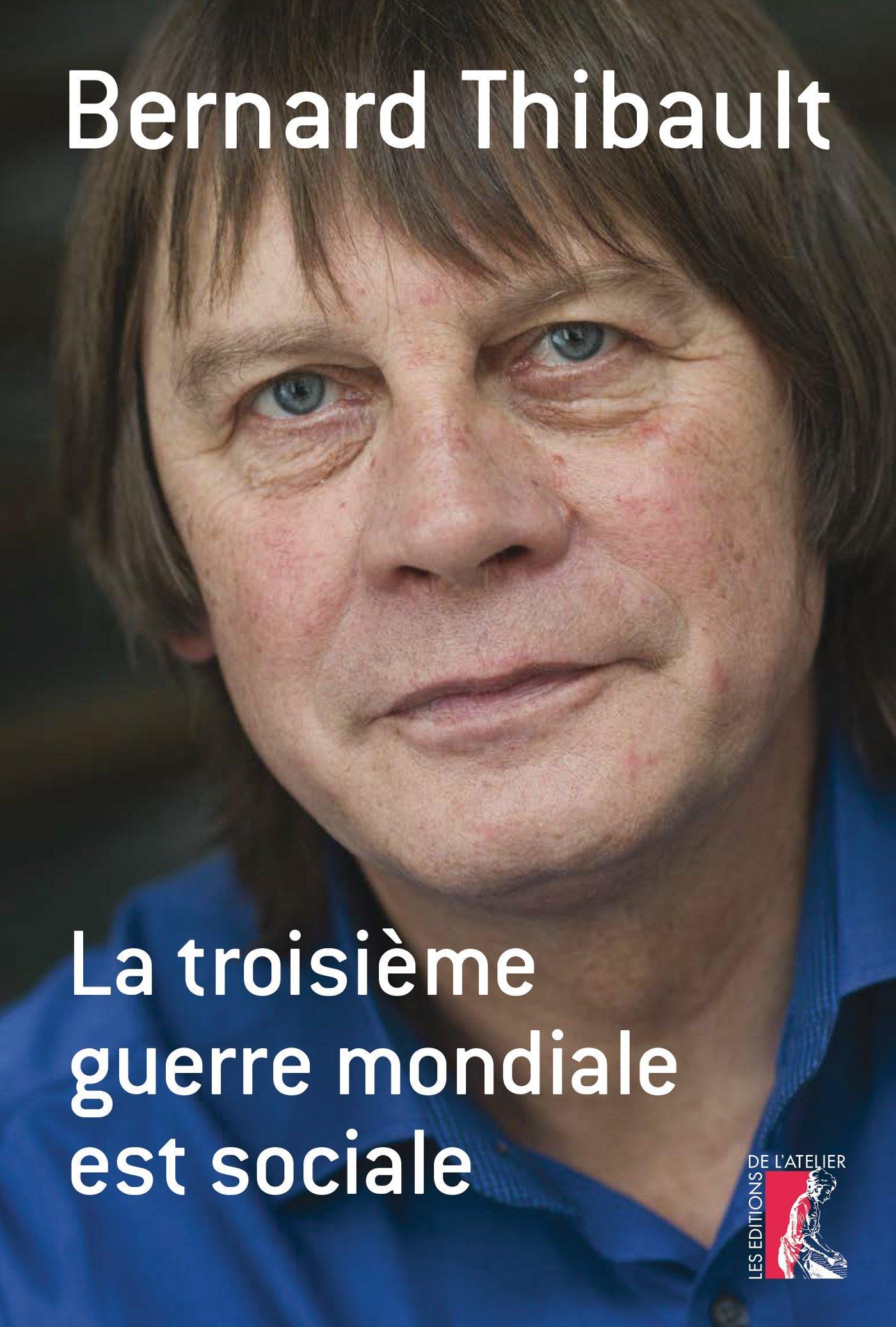 TROISIEME GUERRE MONDIALE EST SOCIALE (LA)