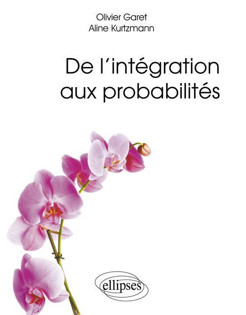 DE L'INTEGRATION AUX PROBABILITES