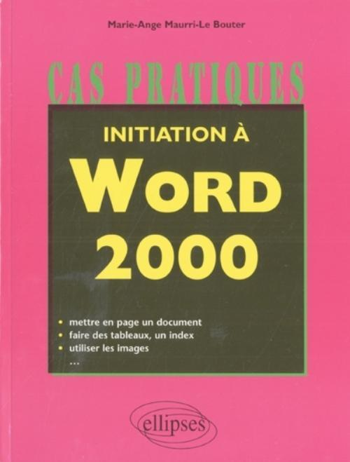 INITIATION A WORD 2000