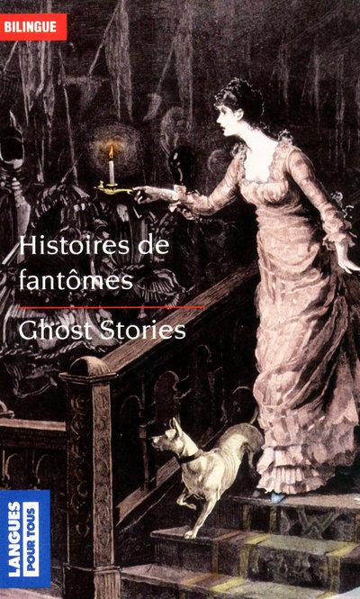 HISTOIRES DE FANTOMES / GHOST STORIES