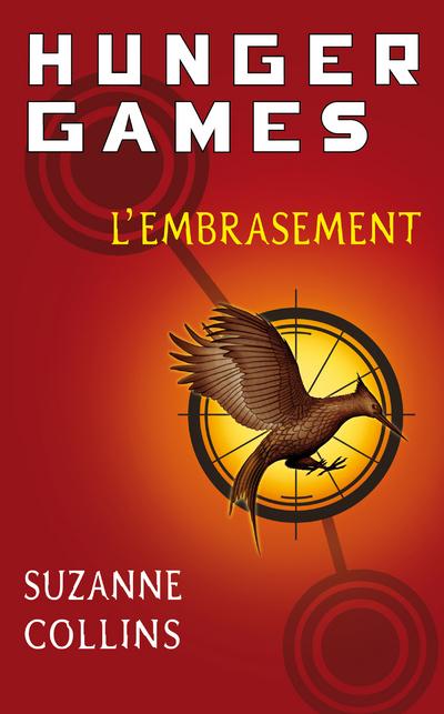 HUNGER GAMES - TOME 2 L'EMBRASEMENT