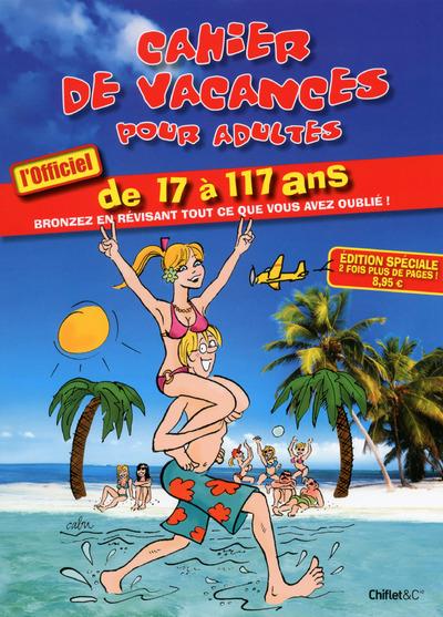 CAHIER DE VACANCES POUR ADULTES ETE 2015 L'OFFICIEL