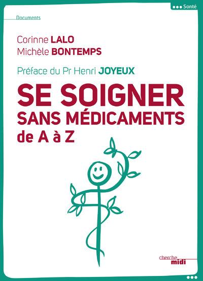 SE SOIGNER SANS MEDICAMENTS DE A A Z