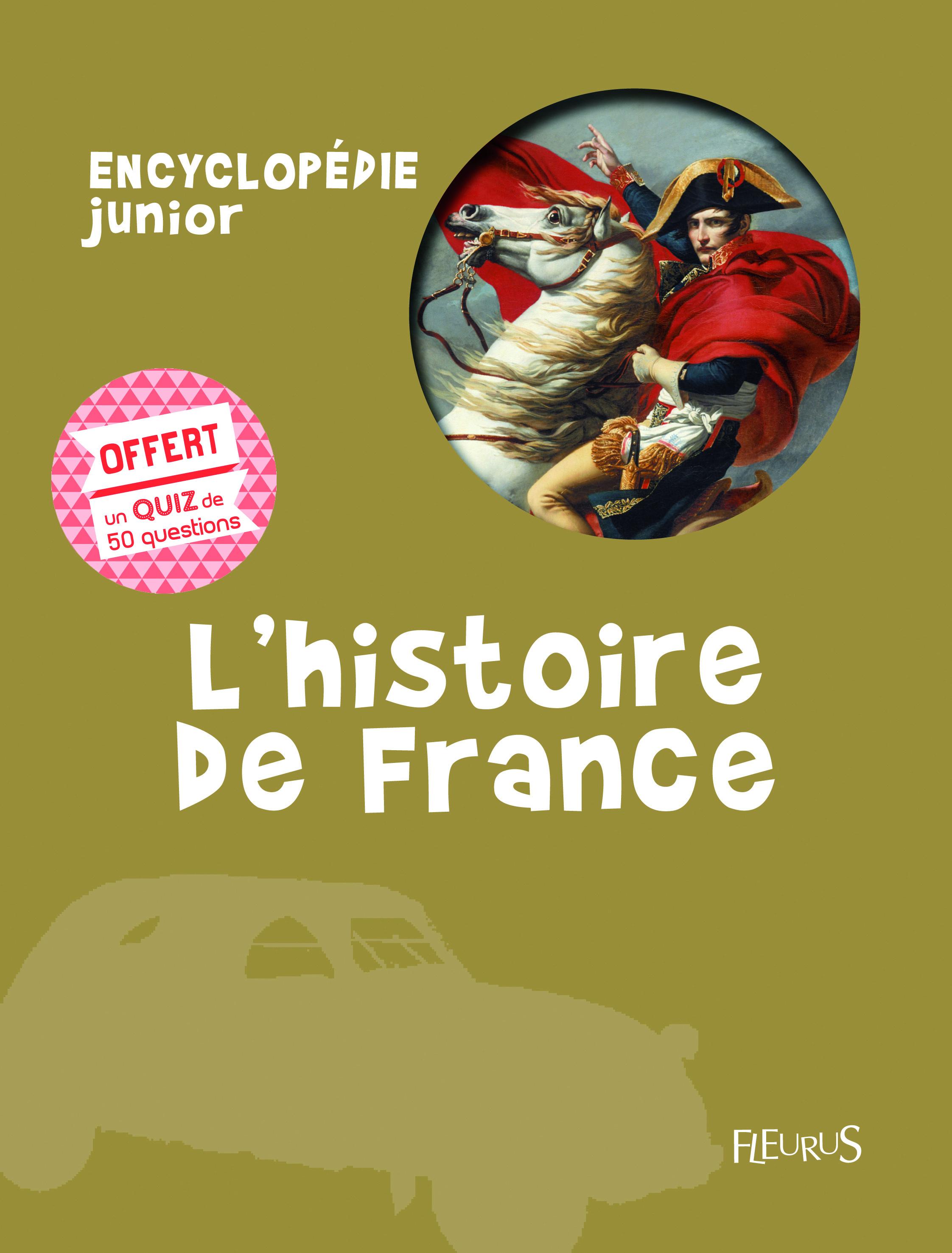 HISTOIRE DE FRANCE - ENCYCLO + QUIZ