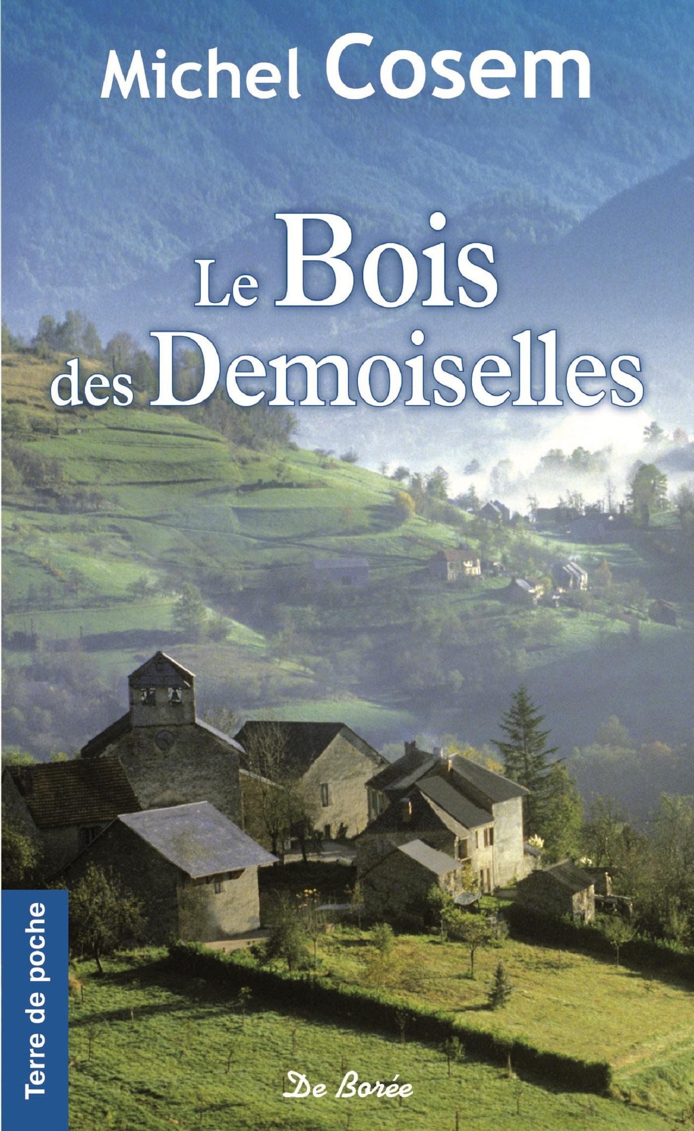 BOIS DES DEMOISELLES (LE)