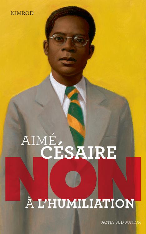 AIME CESAIRE:NON A L'HUMILIATION
