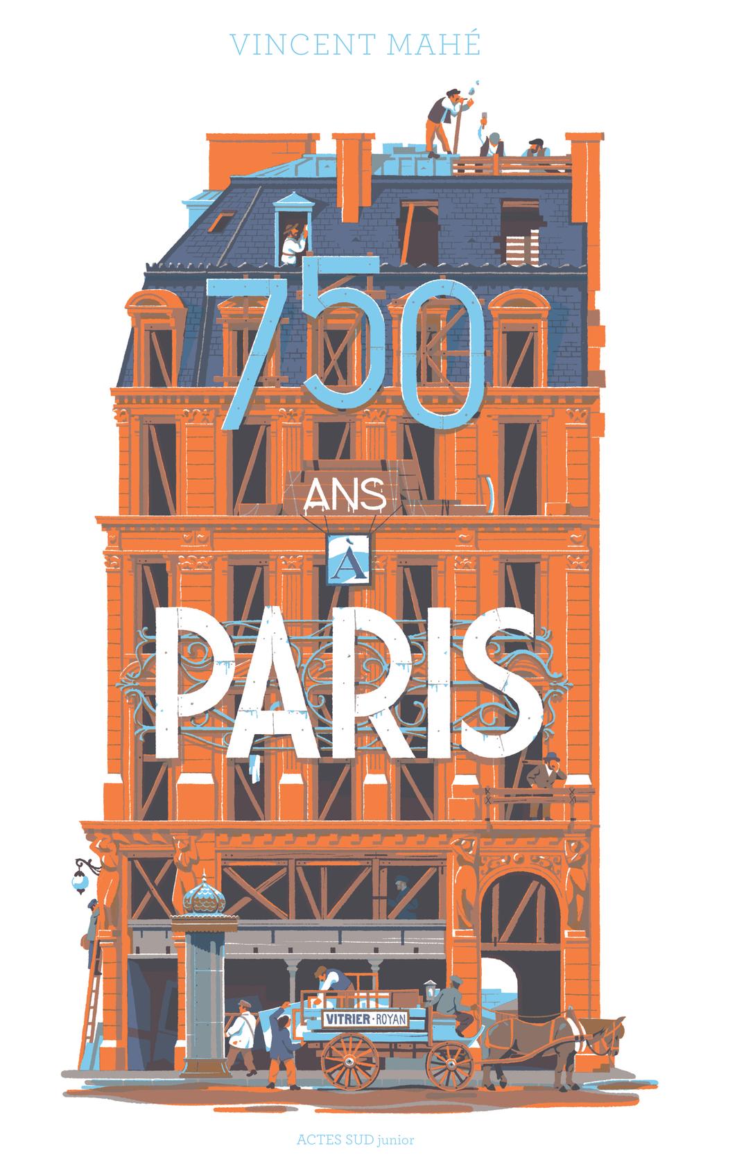 750 ANS A PARIS.