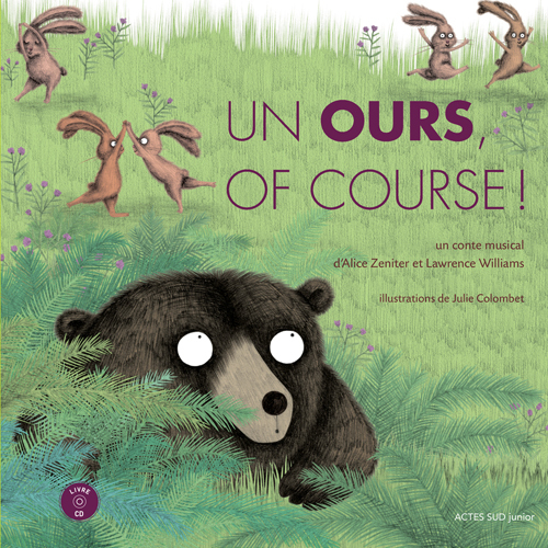 UN OURS, OF COURSE + CD