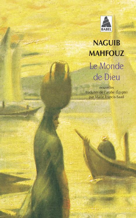 LE MONDE DE DIEU (BABEL).