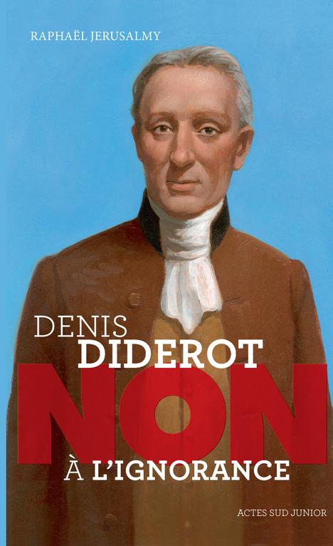 DENIS DIDEROT : NON A L'IGNORANCE