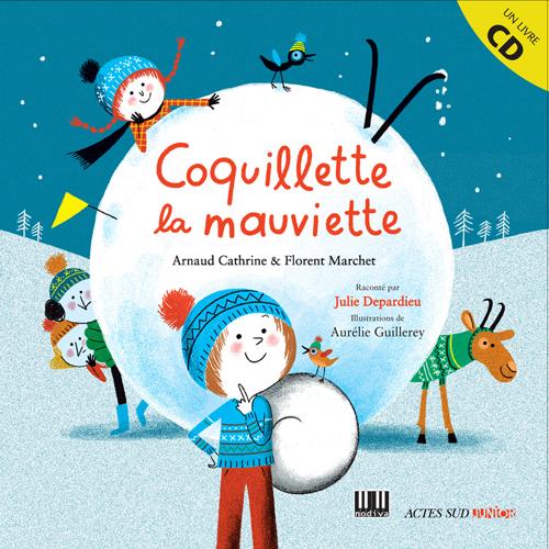 COQUILLETTE LA MAUVIETTE + CD