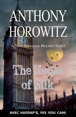 HARRAP 'S THE HOUSE OF SILK