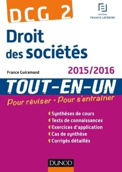 DCG 2 - DROIT DES SOCIETES 2015/2016 - 8E ED - TOUT-EN-UN