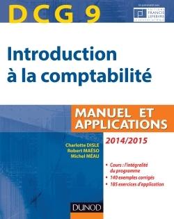 DCG 9 - INTRODUCTION A LA COMPTABILITE 2014/2015 - 6E EDITION - MANUEL ET APPLICATIONS