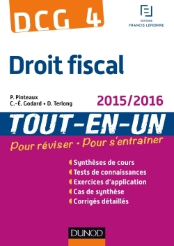 DCG 4 - DROIT FISCAL 2015/2016 - 9E ED - TOUT-EN-UN