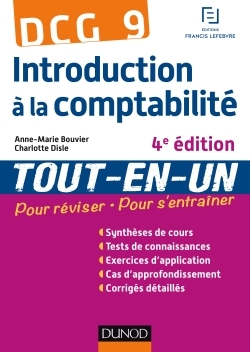 DCG 9 - INTRODUCTION A LA COMPTABILITE - 4E EDITION - TOUT-EN-UN