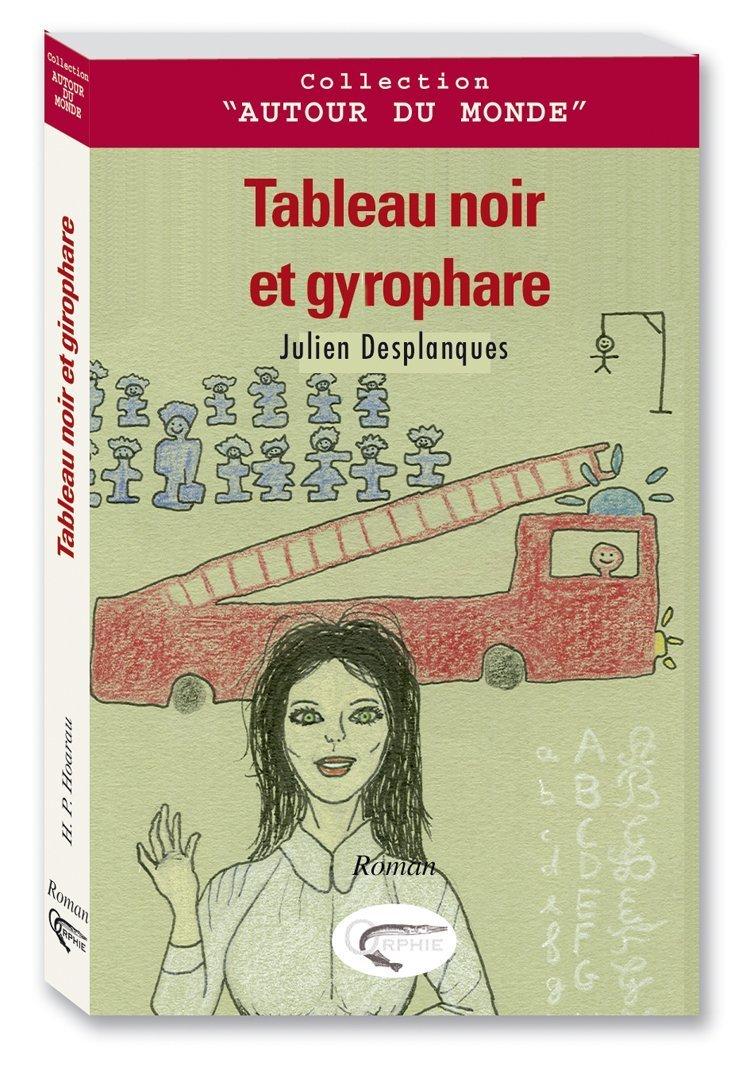 TABLEAU NOIR ET GYROPHARE