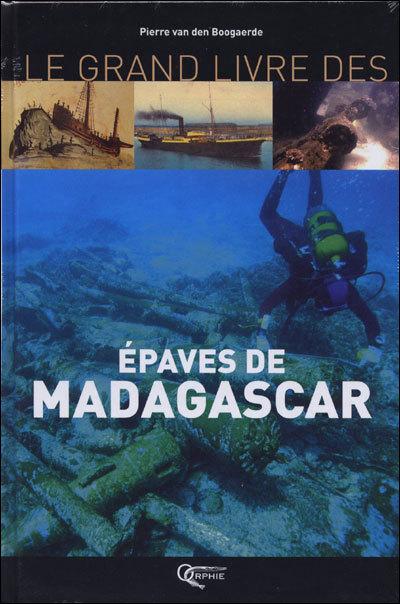 LES EPAVES DE MADAGASCAR
