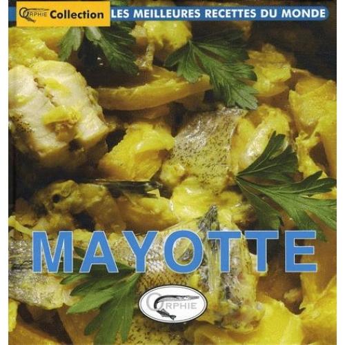 MAYOTTE (MEILLEURES RECETTES DE)