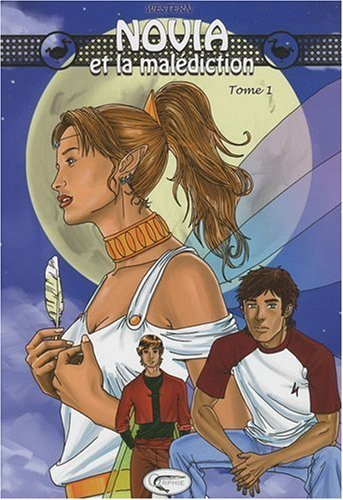 NOVIA ET LA MALEDICTION - TOME 1