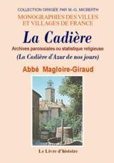 LA CADIERE. ARCHIVES PAROISSIALES OU STATISTIQUE RELIGIEUSE