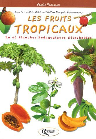 LES FRUITS TROPICAUX