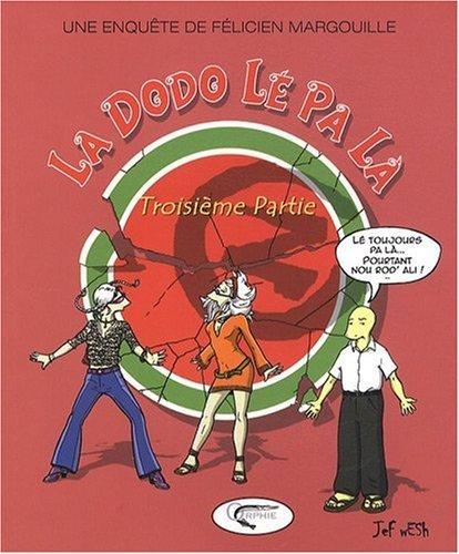 LA DODO LE PA LA - TOME 3