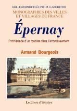 EPERNAY (LES ENVIRONS D') - PROMENADE HISTORIQUE DANS L'ARRONDISSEMENT