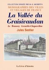 GRAISIVAUDAN (LA VALLEE DU)