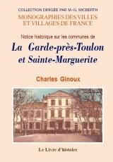 LA GARDE ET SAINTE-MARGUERITE  (NOTICE HISTORIQUE ET STATISTIQUE)