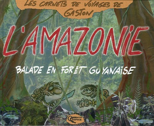 L'AMAZONIE - BALADE EN FORET GUYANAISE