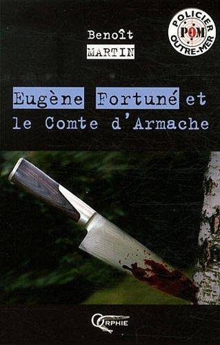 EUGENE FORTUNE ET LE COMTE D ARMACHE