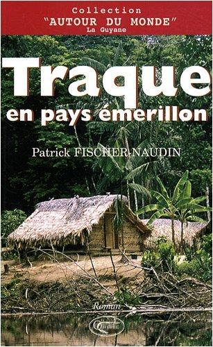 TRAQUE EN PAYS EMERILLON