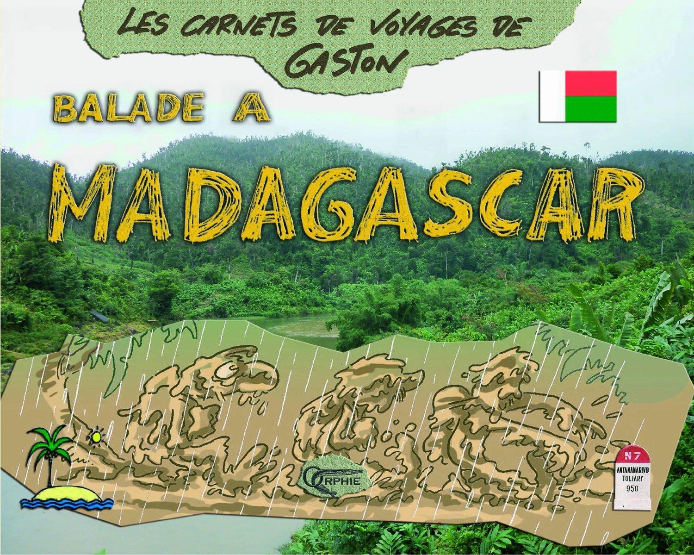 BALADE A MADAGASCAR