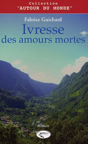 IVRESSE DES AMOURS MORTES